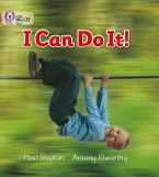 I Can Do It!: Band 01B/Pink B (Collins Big Cat) Paperback  by Paul Shipton