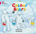 Colour Bears: Band 01B/Pink B (Collins Big Cat) Paperback  by Tasha Pym