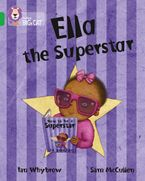Ella the Superstar: Band 05/Green (Collins Big Cat) Paperback  by Ian Whybrow