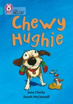 Chewy Hughie: Band 07/Turquoise (Collins Big Cat)