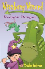 Dragon Danger / Grasshopper Glue (Wizzbang Wizard)