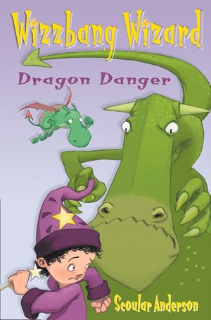 Dragon Danger / Grasshopper Glue (Wizzbang Wizard) book image