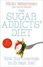 Sugar Addicts' Diet Paperback  by Nicki Waterman