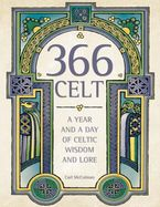 366-celt-a-year-and-a-day-of-celtic-wisdom-and-lore