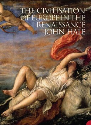 The Civilization of Europe in the Renaissance book image