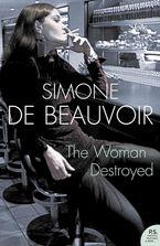 The Woman Destroyed (Harper Perennial Modern Classics)