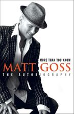 More Than You Know Paperback  by Matt Goss