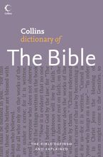 Collins Dictionary of The Bible Paperback  by Martin Manser