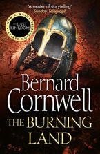 The Burning Land (The Last Kingdom Series, Book 5) Paperback  by Bernard Cornwell