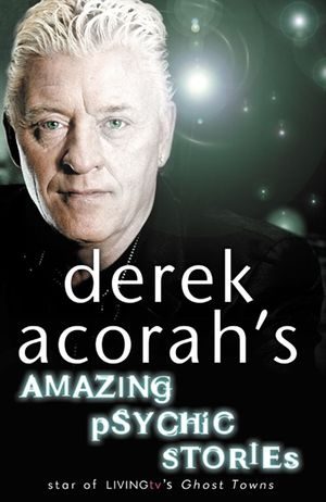 Derek Acorah's Amazing Psychic Stories book image
