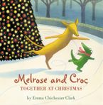 Together At Christmas (Melrose and Croc) Paperback  by Emma Chichester Clark