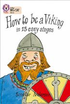 How to Be a Viking: Band 12/Copper (Collins Big Cat) Paperback  by Scoular Anderson