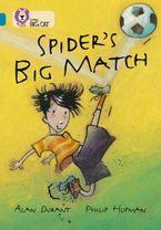 Spider's Big Match: Band 13/Topaz (Collins Big Cat)