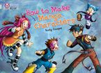 How To Make Manga Characters: Band 17/Diamond (Collins Big Cat)