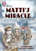 Matti's Miracle: Band 15/Emerald (Collins Big Cat)