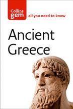 Ancient Greece (Collins Gem)