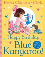 Happy Birthday, Blue Kangaroo! Paperback  by Emma Chichester Clark