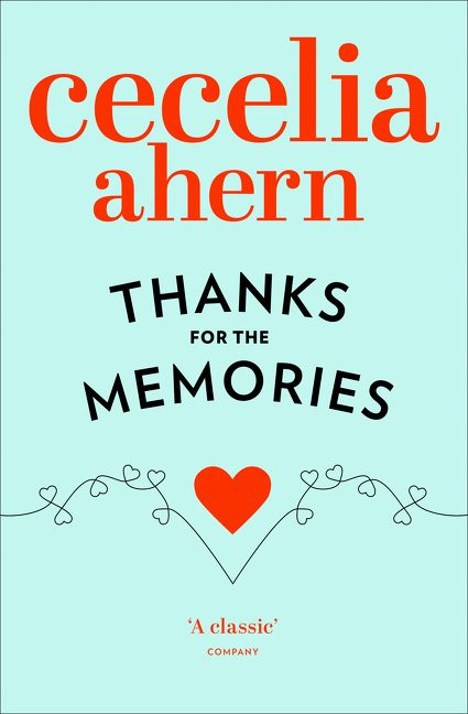 Thanks For The Memories Cecelia Ahern Paperback