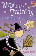 The Broomstick Collection: Books 1–4 (Witch-in-Training) Paperback  by Maeve Friel