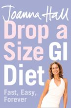 Drop a Size GI Diet: Fast, Easy, Forever