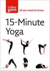 15-Minute Yoga (Collins Gem)