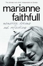 Memories, Dreams and Reflections Paperback  by Marianne Faithfull
