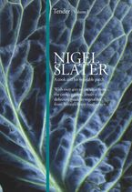Tender: Volume I, A cook and his vegetable patch Hardcover  by Nigel Slater