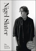 The Kitchen Diaries II Hardcover  by Nigel Slater