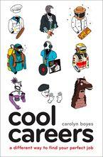 Cool Careers Paperback  by Carolyn Boyes