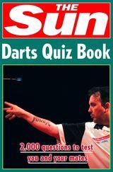 The Sun Darts Quiz Book: Over 2,000 Darts Questions