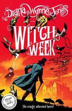Witch Week (The Chrestomanci Series, Book 3) Paperback NED by Diana Wynne Jones