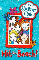 Hit the Beach! (The Sleepover Club)