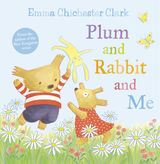 Plum and Rabbit and Me (Humber and Plum, Book 3)