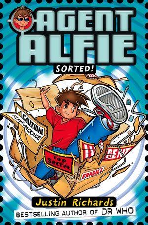 Sorted! (Agent Alfie, Book 2) book image