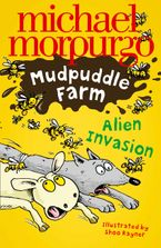 Alien Invasion! (Mudpuddle Farm) Paperback  by Michael Morpurgo