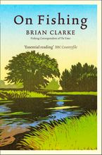 On Fishing Paperback NED by Brian Clarke
