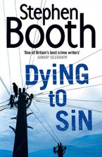 Dying to Sin (Cooper and Fry Crime Series, Book 8) - Stephen Booth