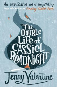 the-double-life-of-cassiel-roadnight