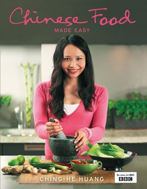 Chinese Food Made Easy: 100 simple, healthy recipes from easy-to-find ingredients book image