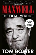 Maxwell: The Final Verdict