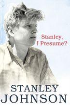 Stanley I Presume?