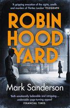 Robin Hood Yard Paperback  by Mark Sanderson