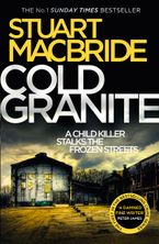 Cold Granite (Logan McRae, Book 1) - Stuart MacBride