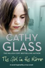 The Girl in the Mirror Paperback  by Cathy Glass