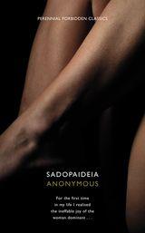 Sadopaideia (Harper Perennial Forbidden Classics)