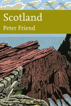 Scotland (Collins New Naturalist Library, Book 119) Hardcover  by Peter Friend