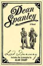 Dean Spanley: The Novel Paperback  by Lord Dunsany