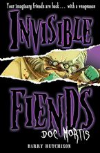 doc-mortis-invisible-fiends-book-4
