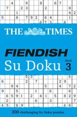 The Times Fiendish Su Doku Book 3: 200 challenging Su Doku puzzles