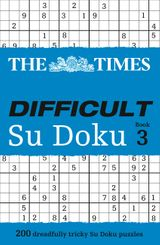 The Times Difficult Su Doku Book 3: 200 dreadfully tricky Su Doku puzzles